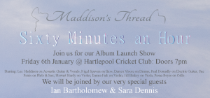 Maddison's Thread CD Launch Concerts @ Hartlepool Cricket Club