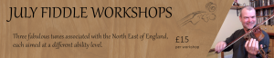 July Fiddle Workshops - Advanced @ Online - on Zoom | Grantham | United Kingdom