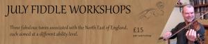 July Fiddle Workshops - Lower Intermediate @ Online - on Zoom | Grantham | United Kingdom
